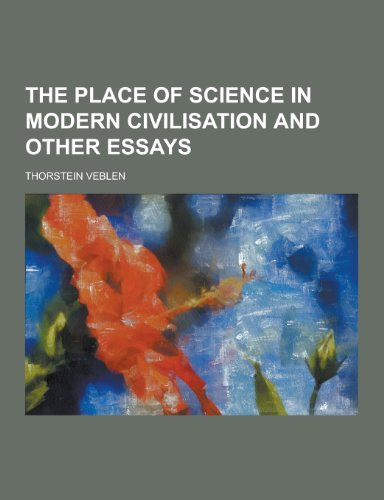 9781230276786: The Place of Science in Modern Civilisation and Other Essays