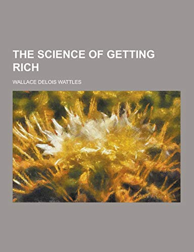 9781230277011: The Science of Getting Rich