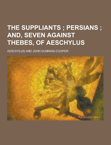9781230277240: The Suppliants