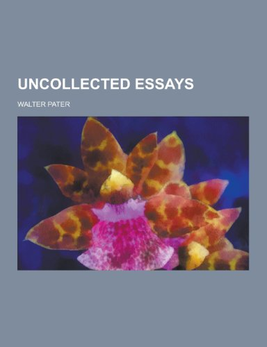 9781230280349: Uncollected Essays
