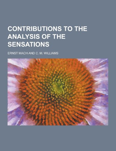 9781230285245: Contributions to the Analysis of the Sensations