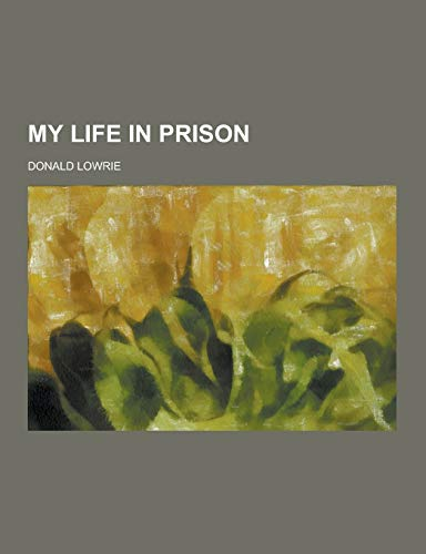 9781230288819: My Life in Prison