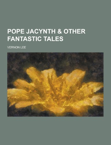 9781230289793: Pope Jacynth & Other Fantastic Tales