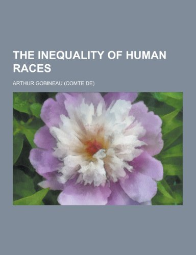 an essay on human races User review - flag as inappropriate arthur de gobineau's the inequality of human races gave articulation to a human, eurocentric belief of the 19th century that obviously galvanized a segment of europe's population, to later be realized in its epitome by the nazi's and their slaughter of the jews, the romani and even the poles.