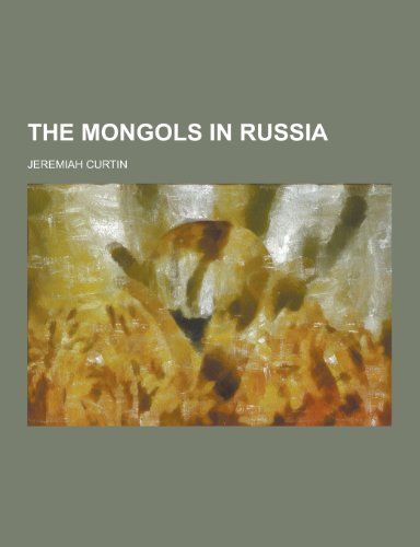 9781230296074: The Mongols in Russia