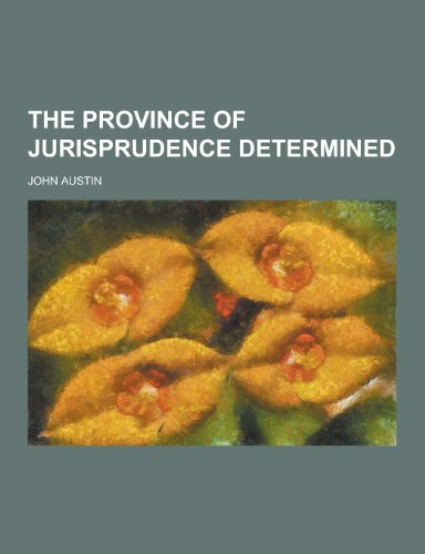 9781230297071: The Province of Jurisprudence Determined