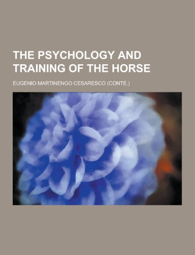 9781230297088: The Psychology and Training of the Horse