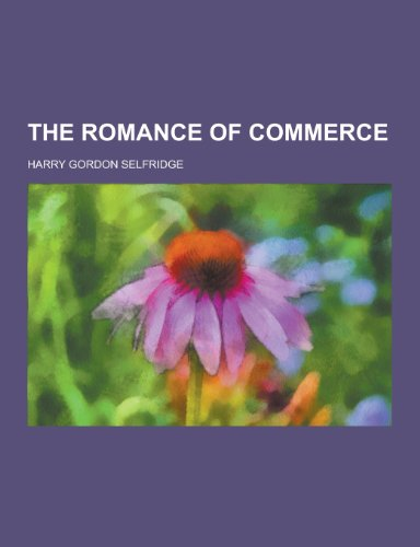 9781230297279: The Romance of Commerce