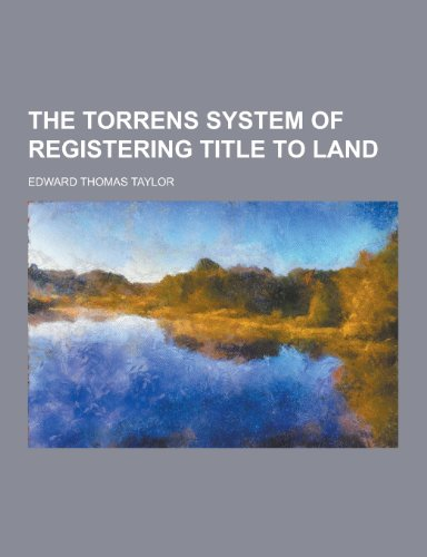 9781230298108: The Torrens System of Registering Title to Land