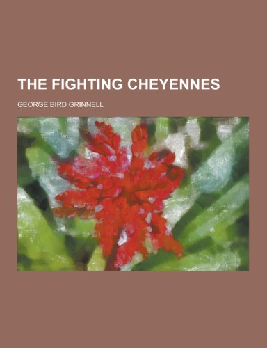 9781230299983: The Fighting Cheyennes