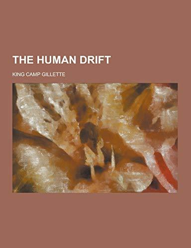 9781230300818: The Human Drift