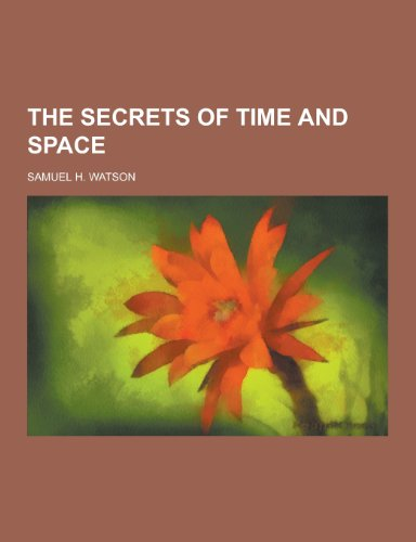 9781230302638: The Secrets of Time and Space