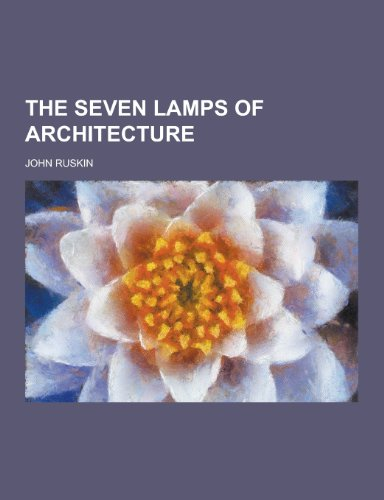 9781230302652: The Seven Lamps of Architecture