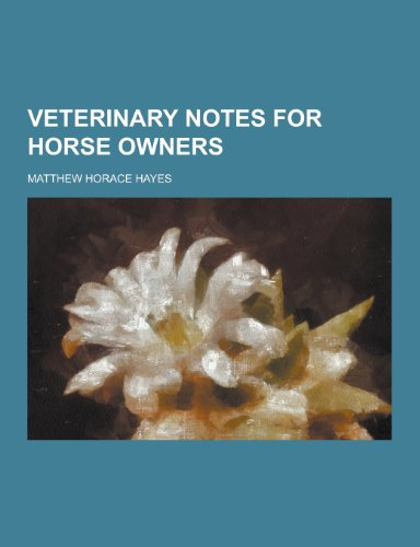 9781230304533: Veterinary Notes for Horse Owners