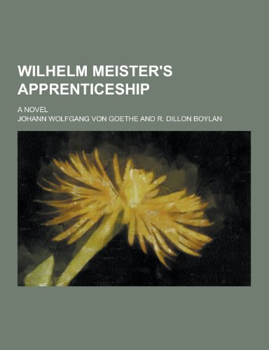 9781230304991: Wilhelm Meister's Apprenticeship; A Novel