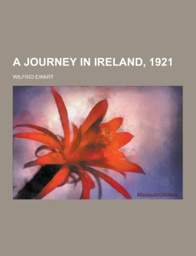 9781230305790: A Journey in Ireland, 1921