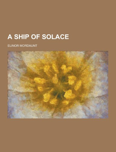 9781230306087: A Ship of Solace