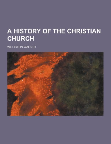 9781230306759: A History of the Christian Church