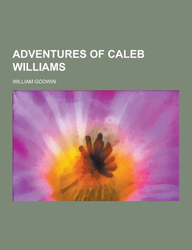 9781230307787: Adventures of Caleb Williams