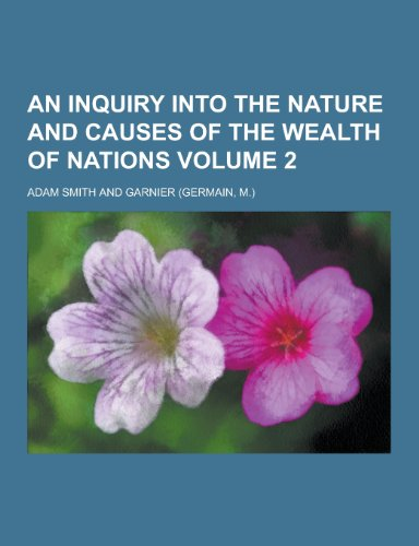 9781230308395: An Inquiry Into the Nature and Causes of the Wealth of Nations Volume 2