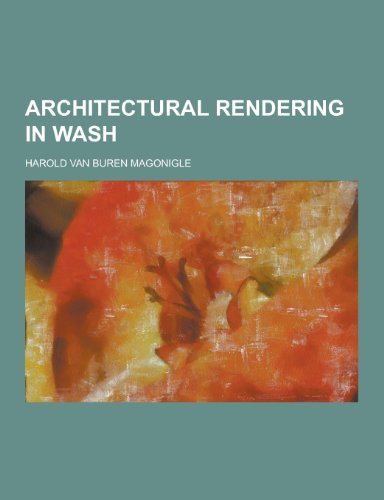 9781230308708: Architectural Rendering in Wash