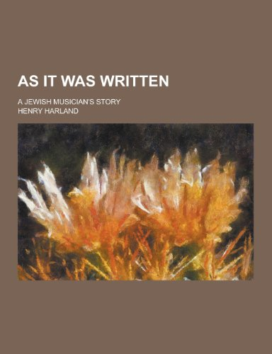 9781230308845: As It Was Written; A Jewish Musician's Story