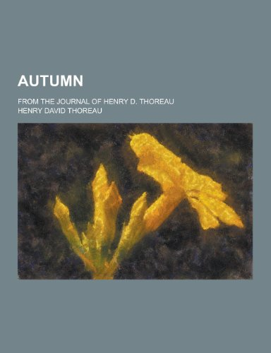 9781230309026: Autumn; From the Journal of Henry D. Thoreau