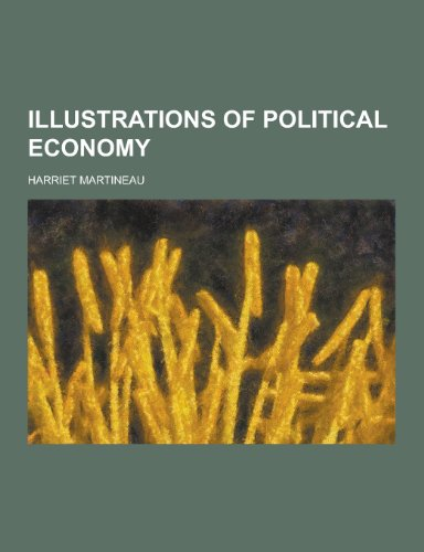 9781230314532: Illustrations of Political Economy