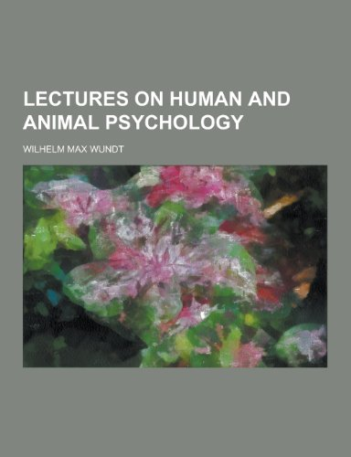 9781230315881: Lectures on Human and Animal Psychology