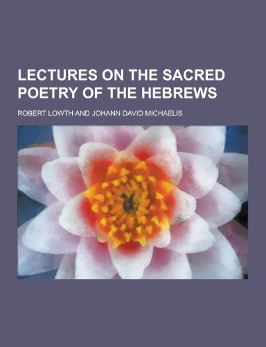 9781230315935: Lectures on the Sacred Poetry of the Hebrews