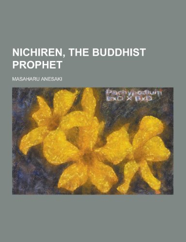 9781230319049: Nichiren, the Buddhist Prophet