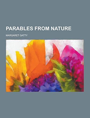 9781230320137: Parables from Nature
