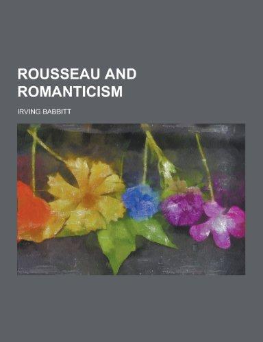 9781230322391: Rousseau and Romanticism
