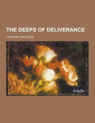 9781230325514: The Deeps of Deliverance