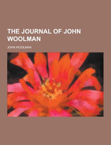9781230327013: The journal of John Woolman