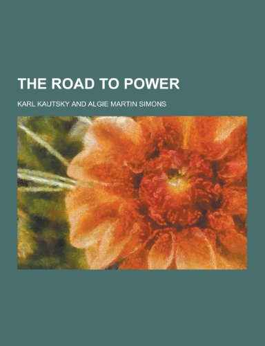 9781230328836: The Road to Power