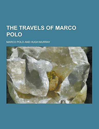 9781230329642: The Travels of Marco Polo