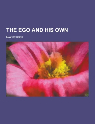 9781230331225: The Ego and His Own