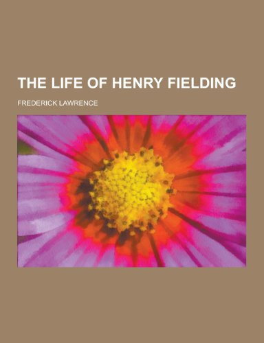 9781230332680: The Life of Henry Fielding