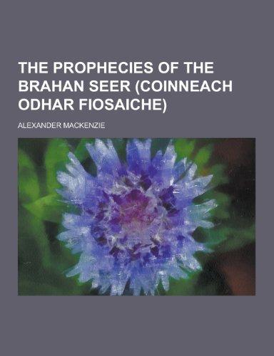 9781230333564: The Prophecies of the Brahan Seer (Coinneach Odhar Fiosaiche)