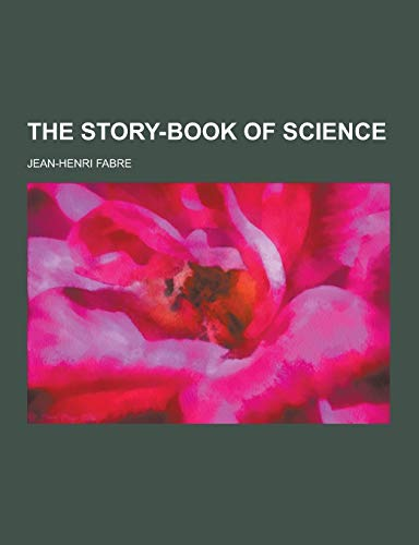 9781230334080: The Story-Book of Science