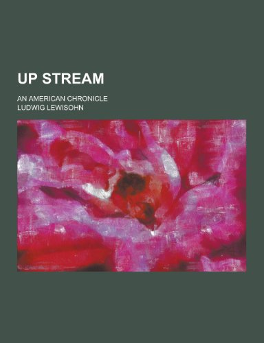 9781230336008: Up Stream; An American Chronicle