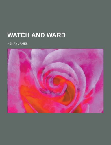 9781230336411: Watch and Ward