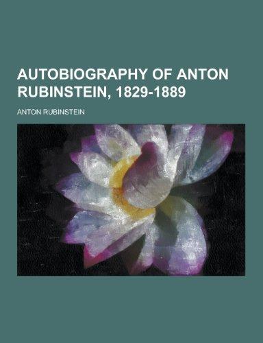 9781230340647: Autobiography of Anton Rubinstein, 1829-1889
