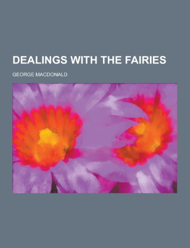 9781230342498: Dealings with the Fairies
