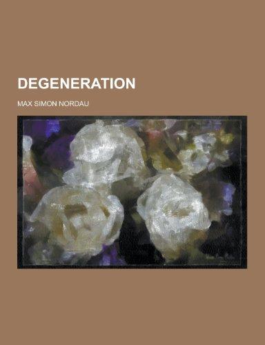 9781230342528: Degeneration