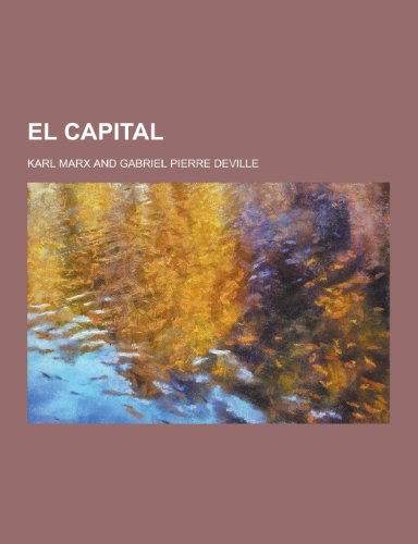 El Capital (Paperback): Karl Marx