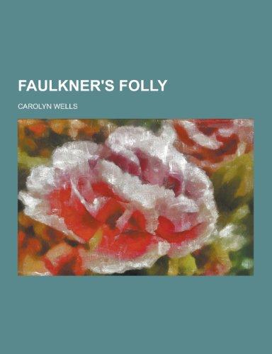 9781230344126: Faulkner's Folly