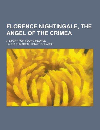 9781230344331: Florence Nightingale: The Angel of the Crimea