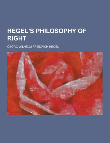 9781230344935: Hegel's Philosophy of Right